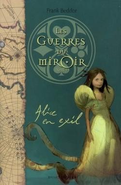 les-guerres-du-miroir,-tome-1---alice-en-exil-95826-250-400